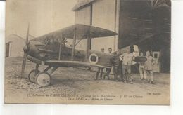11. Aviation De Chateauroux, Camp De La Martinerie, 3e Rt De Chasse, Un Spad, Avion De Chasse - Chateauroux