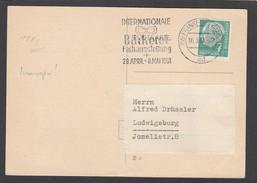 """POSTKARTE MIT MICHEL NR 181y (LUMOGEN) UND STEMPEL """"INTERNATIONALE BÄCKEREI FACHAUSTELLUNG,1961"""". - Lettres & Documents"""