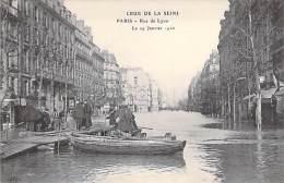 75 - PARIS Inondations De 1910  ( Crue De La Seine ) : Rue De Lyon - CPA - Inondations De 1910