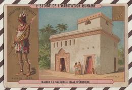 7AJ194 CHROMO HISTOIRE DE L'HABITATION HUMAINE MAISON ET COSTUMES INCAS PERUVIENS 2 SCANS - Histoire
