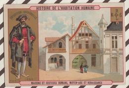 7AJ198 CHROMO HISTOIRE DE L'HABITATION HUMAINE MAISON ET COSTUMES ROMANS MOYEN AGE ET RENAISSANCE 2 SCANS - Histoire