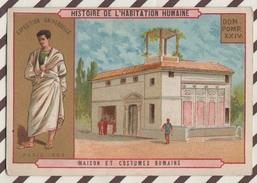 7AJ201 CHROMO HISTOIRE DE L'HABITATION HUMAINE MAISON ET COSTUMES  ROMAINS 2 SCANS - Histoire