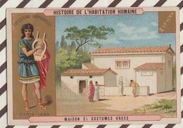 7AJ203 CHROMO HISTOIRE DE L'HABITATION HUMAINE MAISON ET COSTUMES  GRECS 2 SCANS - Histoire