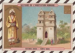 7AJ207 CHROMO HISTOIRE DE L'HABITATION HUMAINE  COSTUMES  INDIEN TEMPLE INDOU 2 SCANS - Histoire