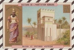 7AJ213 CHROMO HISTOIRE DE L'HABITATION HUMAINE MAISON ET  COSTUMES ASSYRIENS 2 SCANS - Histoire