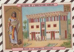 7AJ214 CHROMO HISTOIRE DE L'HABITATION HUMAINE MAISON ET  COSTUMES EGYPTIENS 2 SCANS - Histoire