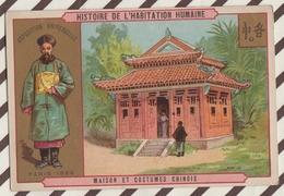 7AJ216 CHROMO HISTOIRE DE L'HABITATION HUMAINE MAISON ET  COSTUMES CHINOIS 2 SCANS - Histoire