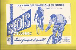 Buvard Cyclisme  La Chaîne Des CHAMPIONS DU MONDE  SEDIS OCKERS Champion 1955 Et VAN STEENBERGEN Champion 1956 - Sports