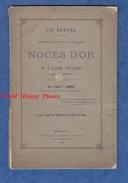 Livre Ancien De 1879 Par L'abbé F. LAPRIE - NOCES D'OR De M. L' Abbé DEJEAN , Curé De Saint Bruno , Bordeaux - Aquitaine