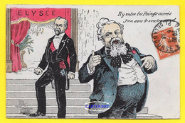CPA Président Raymond Poincaré - Armand Fallières - Il Y Entre Les Poingts Carrés J'en Sors Le Ventre Rond 1913 - Political Parties & Elections