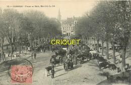 59 Cambrai, Place Au Bois, Marché Du 24, Affranchie 1905 - Cambrai