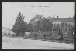 BACCARAT - Hôpital Temporaire - Baccarat