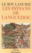 LES PAYSANS DU LANGUEDOC PAR EMMANUEL LE ROY LADURIE ÉD. FLAMMARION CHAMPS 1988 - Storia