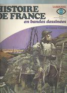 """HISTOIRE DE FRANCE EN BANDES DESSINEES N° 22 """" LA GRANDE GUERRE """" BATTAGLIA / CASTEX -  LAROUSSE 1978 - Magazines"""