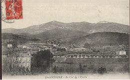 Bouches Du Rhône ST ANTOINE Col De L'Etoile - Marseille