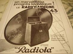 ANCIENNE PUBLICITE RADIOPHONE 43 DE RADIOLA  1930 - Posters