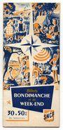 DOCUMENT COMMERCIAL SNCF  Billets BON DIMANCHE Et De WEEK-END  No 25  Année 1951 - Transports