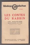 LES CONTES DU RABBIN - LES MEILLEURES HISTOIRES JUIVES Par D. ACQUES - 1930 - Livres, BD, Revues