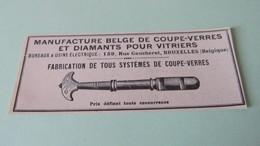 MANUFACTURE BELGE DE COUPE-VERRES ET DIAMANTS POUR VITRIERS - BRUXELLES ( Belgique ) - PUBLICITE DE 1925. - Pubblicitari
