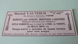 MARCEL VAUTHIER PARIS - DIAMANTS POUR VITRIERS , MIROITIERS Et GRAVEURS - PUBLICITE DE 1925. - Pubblicitari