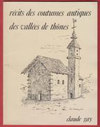 Claude GAY : Récits Des Coutumes Antiques Des Vallées De Thônes - Rhône-Alpes