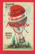 Politique VINCENNES  Souvenir De La Grande Fête Champêtre De L´Humanité De 1947 Montgolfière - Eventos