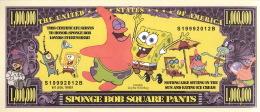 BILLETS - ONE MILLION DOLLARS, THE UNITED STATES OF AMERICA - SPONGE BOB SQUARE PANTS - & ALL HIS FRIENDS - - Etats-Unis