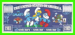 BILLETS - ONE MILLION DOLLARS, THE UNITED STATES OF AMERICA - SMURFY, SMIRF, SMURF - THE SMURFS - PAPA SMURF DOLLARS - - Non Classés
