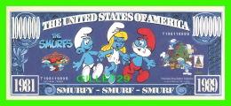 BILLETS - ONE MILLION DOLLARS, THE UNITED STATES OF AMERICA - SMURFY, SMIRF, SMURF - THE SMURFS - PAPA SMURF DOLLARS - - Etats-Unis