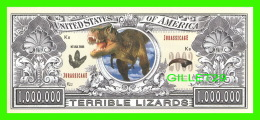 BILLETS - ONE MILLION DOLLARS, THE UNITED STATES OF AMERICA - TERRIBLE LIZARDS - JURASSICAGE 2003 - - Etats-Unis