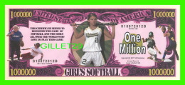 BILLETS - ONE MILLION DOLLARS, THE UNITED STATES OF AMERICA - GIRL'S SOFTBALL - - Etats-Unis
