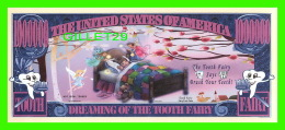BILLETS - ONE MILLION DOLLARS, THE UNITED STATES OF AMERICA - DREAMING OF THE TOOTH FAIRY - - Non Classés