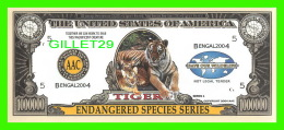 BILLETS- ONE MILLION  DOLLARS, THE UNITED STATES OF AMERICA - TIGER, ENDANGERED SPECIES SERIES - BENGAL 2004 - - Etats-Unis