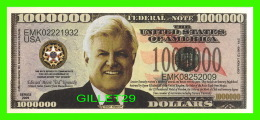 BILLETS - ONE MILLION  DOLLARS, THE UNITED STATES OF AMERICA - TEDDY KENNEDY - TEDDY, JACK AND BOBBY - - Non Classés