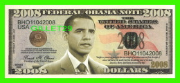BILLETS - 2008  DOLLARS, THE UNITED STATES OF AMERICA - FEDERAL OBAMA NOTE 2008 - - Etats-Unis