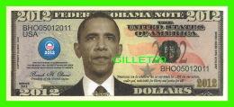 BILLETS - 2012 DOLLARS, THE UNITED STATES OF AMERICA - FEDERAL OBAMA NOTE 2012 - - Etats-Unis