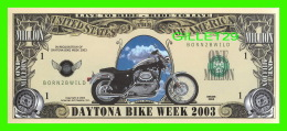 BILLETS - ONE MILLION DOLLARS, THE UNITED STATES OF AMERICA - DAYTONA BEACH BIKE WEEK, 2003 - - United States Of America