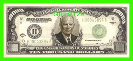 BILLETS - TEN  THOUSAND DOLLARS, THE UNITED STATES OF AMERICA - EISENHOWER - SERIES 0F 2004 - - Etats-Unis
