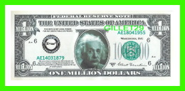 BILLETS - ONE MILLION DOLLARS, THE UNITED STATES OF AMERICA - ALBERT EINSTEIN - - Etats-Unis