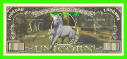 BILLETS - ONE MILLION DOLLARS, THE UNITED STATES OF AMERICA - UNICORN - THE MAGIC AND WONDER OF THE UNICORN  - - Non Classés