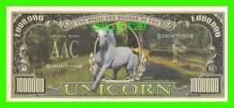 BILLETS - ONE MILLION DOLLARS, THE UNITED STATES OF AMERICA - UNICORN - THE MAGIC AND WONDER OF THE UNICORN  - - Etats-Unis