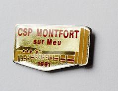Pin's CSP Montfort Sur Meu - 35R - Pin's