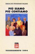 Sindacato Pensionati Italiani - Cgil - Tesseramento 1994 - Pubblicitaria - Formato Grande Non Viaggiata - Sindacati