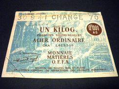 FRANCE ,BILLET NECESSITE 1 Kilo Acier Ordinaire 30/09/1941 , FRANCE MONNAIE MATIERES O.F.F.A, Union D'électricité - Bons & Nécessité