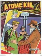 ATOME KID / MENSUEL N°14 / ARTIMA 1957 - Magazines Et Périodiques