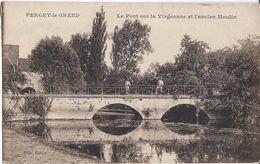 CPA - PERCEY LE GRAND - Le Pont Sur La Vingeanne Et L Ancien Moulin - France