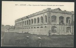 Annam - Hué - Casernes De L'infanterie Coloniale Près De La Légation    - Odh27 - Vietnam