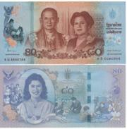 THAILAND 80 BAHT 2012 KING COMMEMORATIVE UNC QUEEN SIRIKIT VAJIRALONGKORN NOTE - Thaïlande