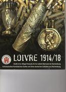 LOIVRE  Ouvrage Inconographique 1917 - Livres, BD, Revues