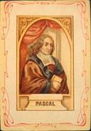 CHROMO & IMAGE - Panthéon Français 1e Série - H. Et Cie, Edit. - PASCAL (1623-1662) - TBE - Vieux Papiers